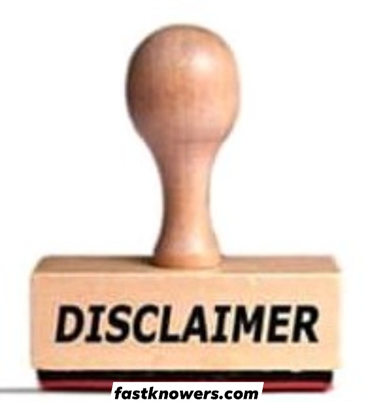 Disclaimer page of Fastknowers.com