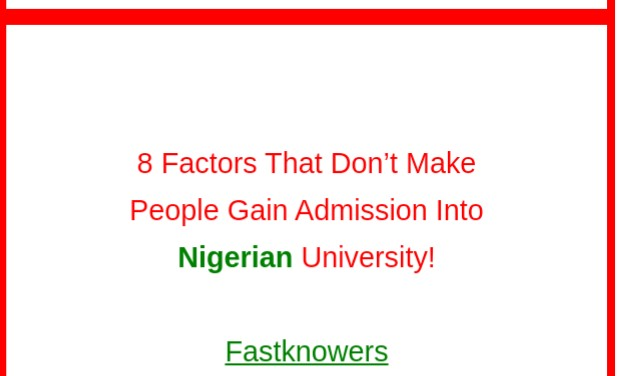 8 factors that prevents people from gaining admission into Nigerian university