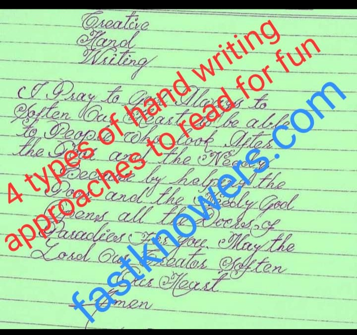 Four (4) types of hand writing approaches you should know for fun