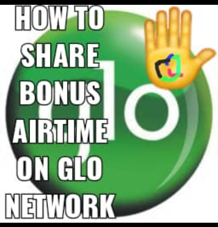 Ultimate ways of how to share bonus airtime on Glo network