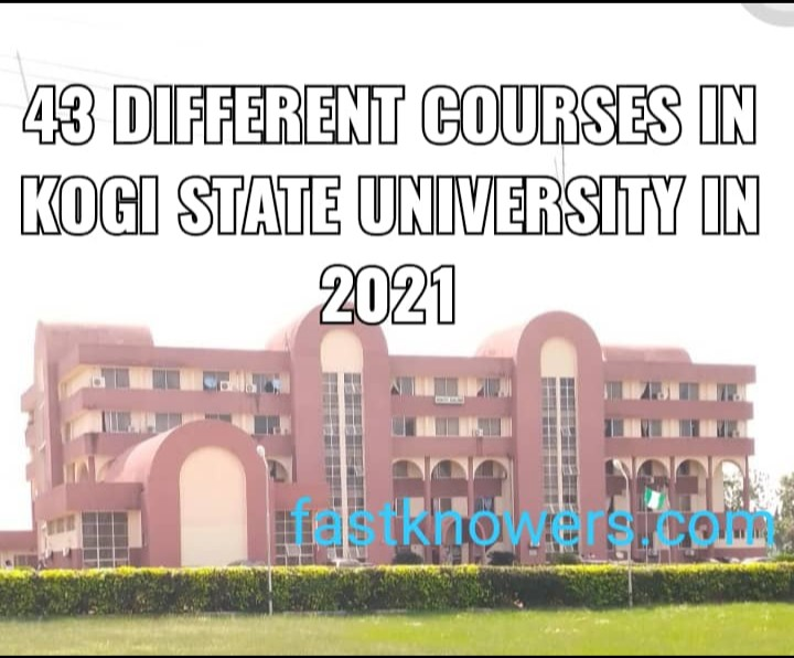 43 different courses offered in Kogi State University, KSU in 2021