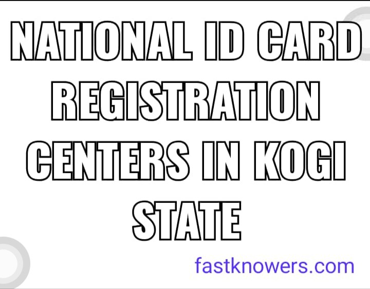 Where to register for national ID card in Kogi State for free of charge