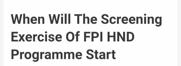 FPI HND screening excercise date