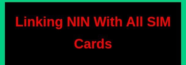 How to link NIN with all four (4) network providers